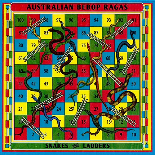 The album Snakes And Ladders, by Australian Bebop Ragas