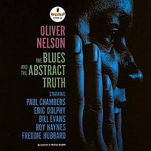 Stolen Moments, from The Blues And The Abstract Truth, by Oliver Nelson