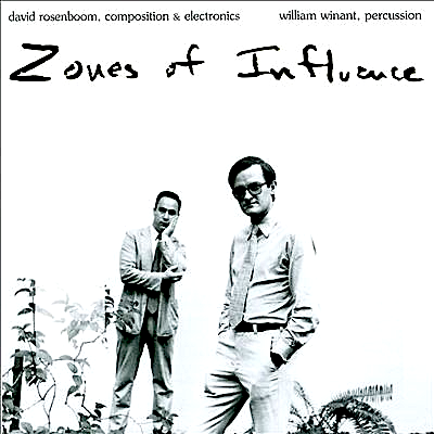 (L → R) William Winant and David Rosenboom on the cover of their ground-breaking album Zones Of Influence