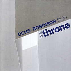 The Throne, tour de force of sax+drum subtlety, passion and drive, by Larry Ochs & our joint collaborator, Donald Robinson