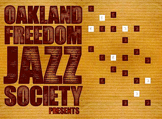 Oakland Freedom Jazz !