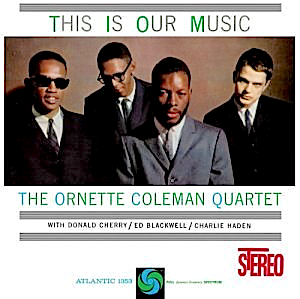 Humpty Dumpty, from This Is Our Music, by Ornette Coleman