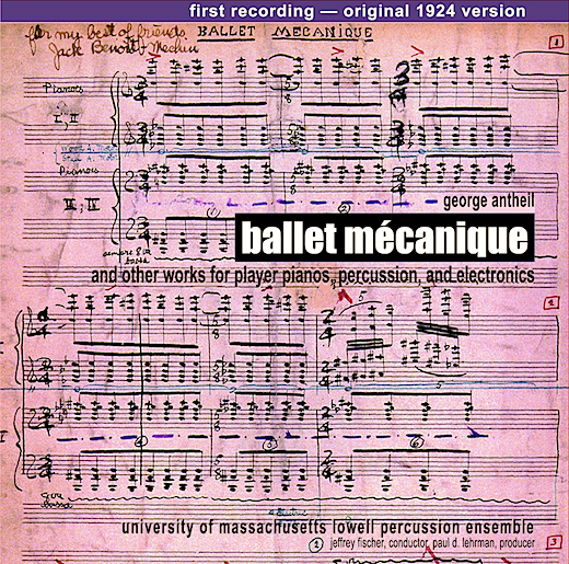 Other Minds' brilliant revival recording of George Antheil's « Ballet mécanique »