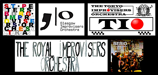 St. Petersburg, Glasgow, Tokyo, Royal, and Berlin Improvisers Orchestras